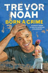 Trevor Noah Born a Crime - book
